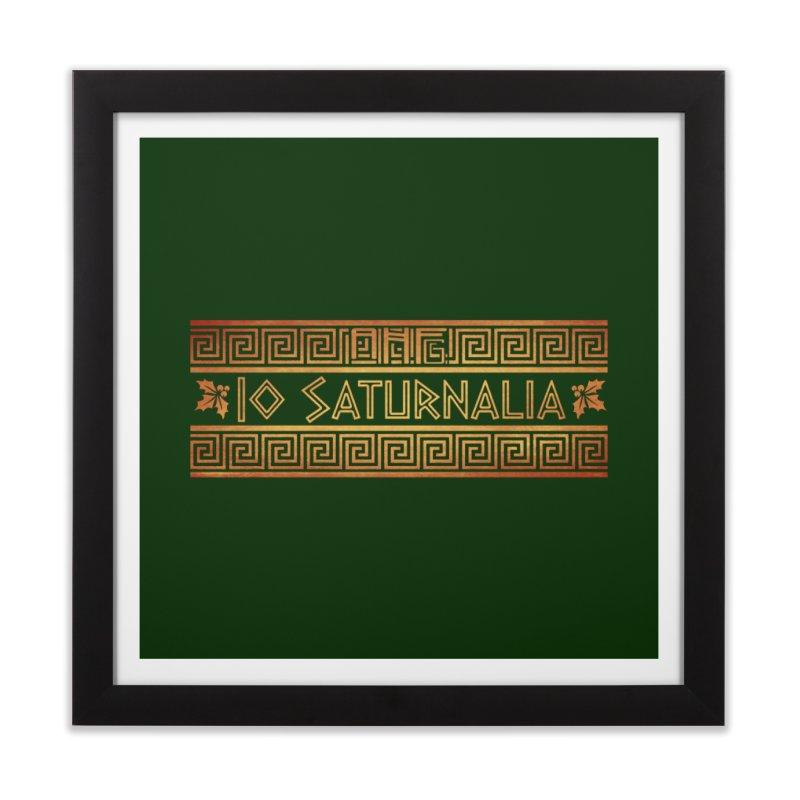Io Saturnalia! Home Framed Fine Art Print by ancienthistoryfangirl's Artist Shop