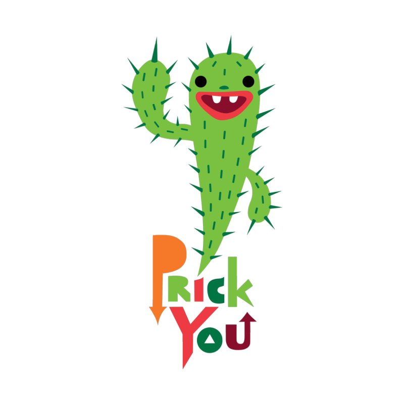 Prick You by andibird's Artist Shop