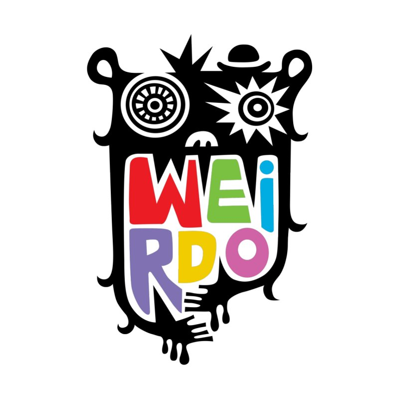 Weirdo by andibird's Artist Shop