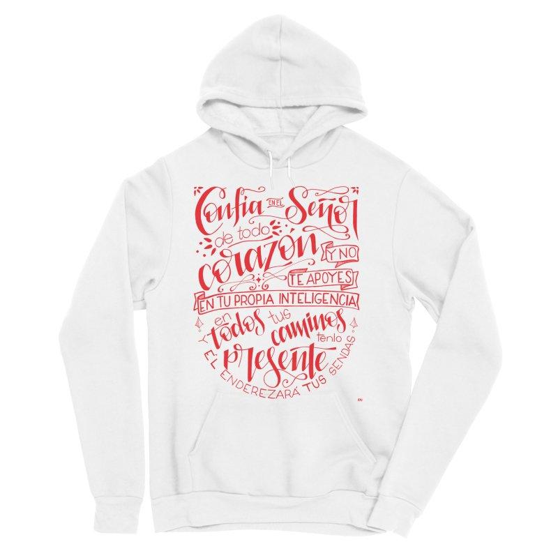 Confía en el Señor de todo corazón Women's Pullover Hoody by Andrea Garrido V - Shop