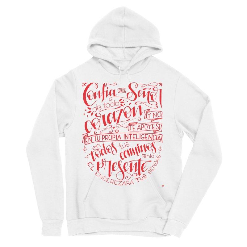 Confía en el Señor de todo corazón Women's Sponge Fleece Pullover Hoody by Andrea Garrido V - Shop