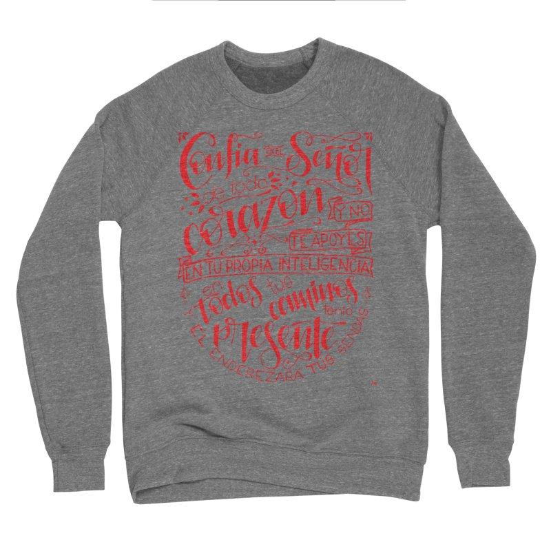 Confía en el Señor de todo corazón Men's Sweatshirt by Andrea Garrido V - Shop