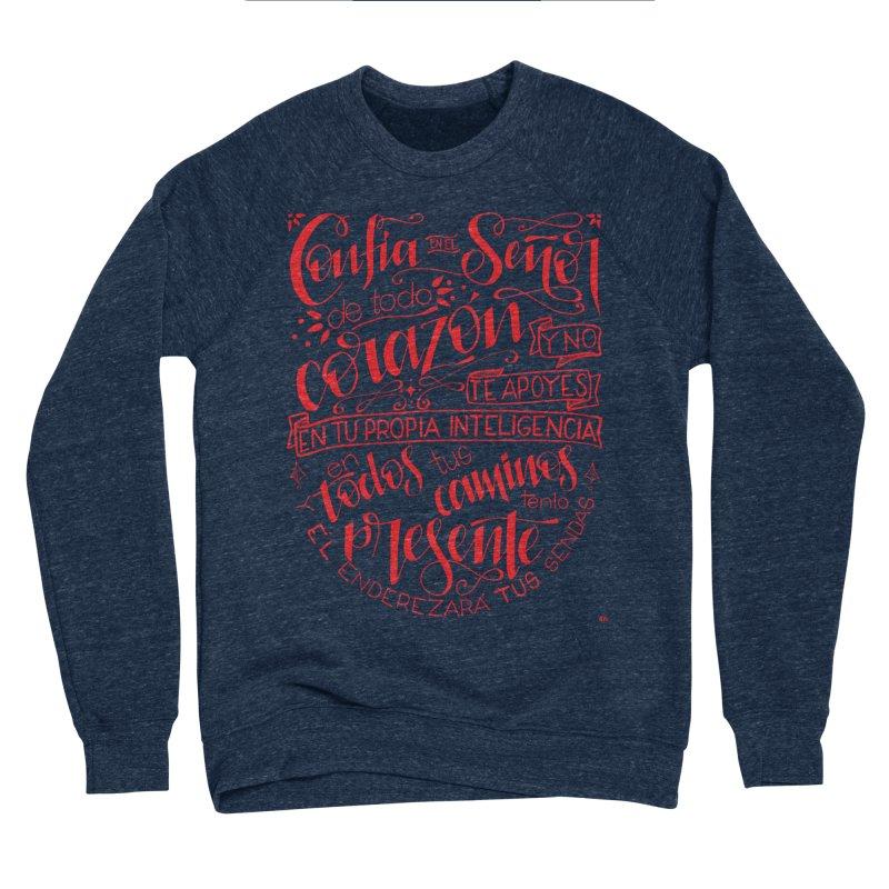 Confía en el Señor de todo corazón Men's Sponge Fleece Sweatshirt by Andrea Garrido V - Shop