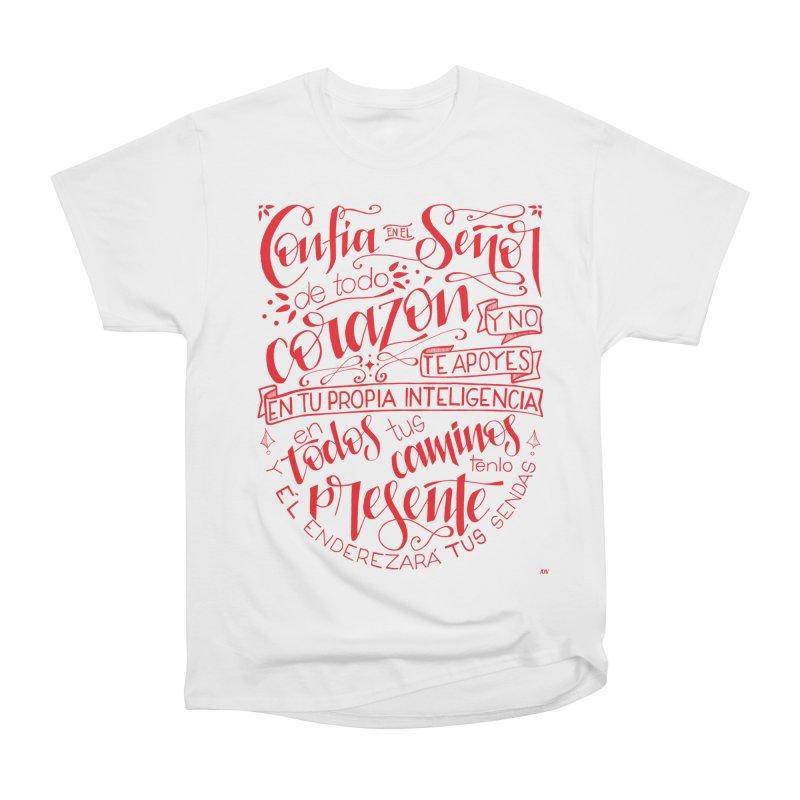 Confía en el Señor de todo corazón Women's T-Shirt by Andrea Garrido V - Shop