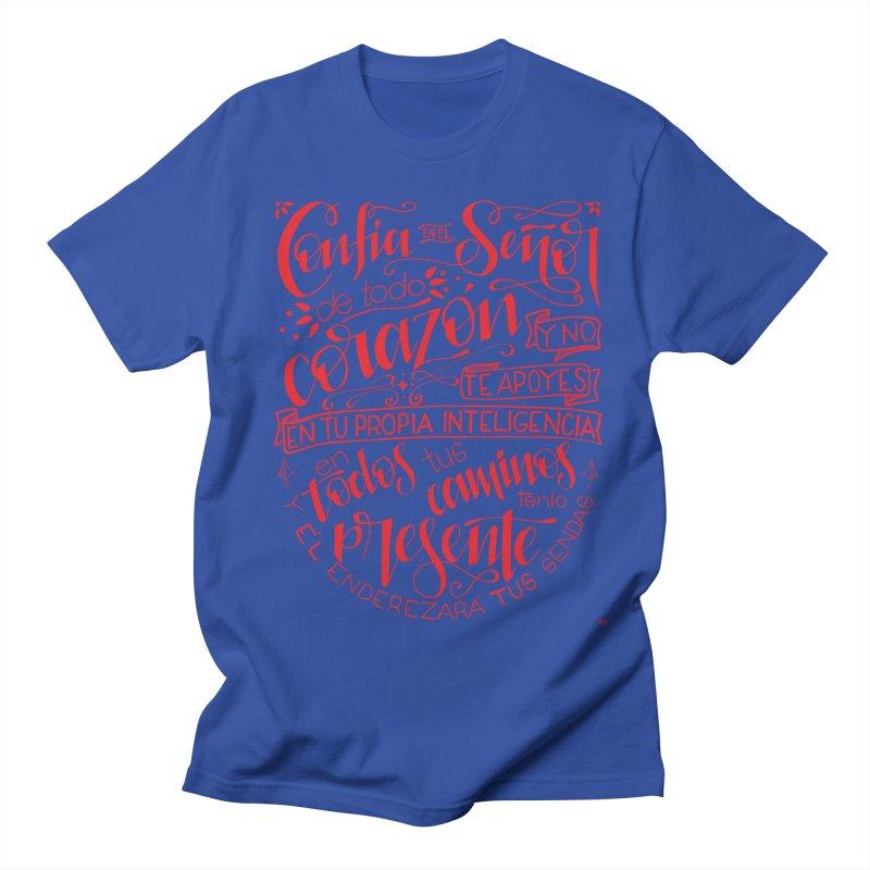 Confía en el Señor de todo corazón Women's Regular Unisex T-Shirt by Andrea Garrido V - Shop