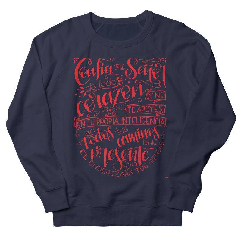 Confía en el Señor de todo corazón Women's French Terry Sweatshirt by Andrea Garrido V - Shop