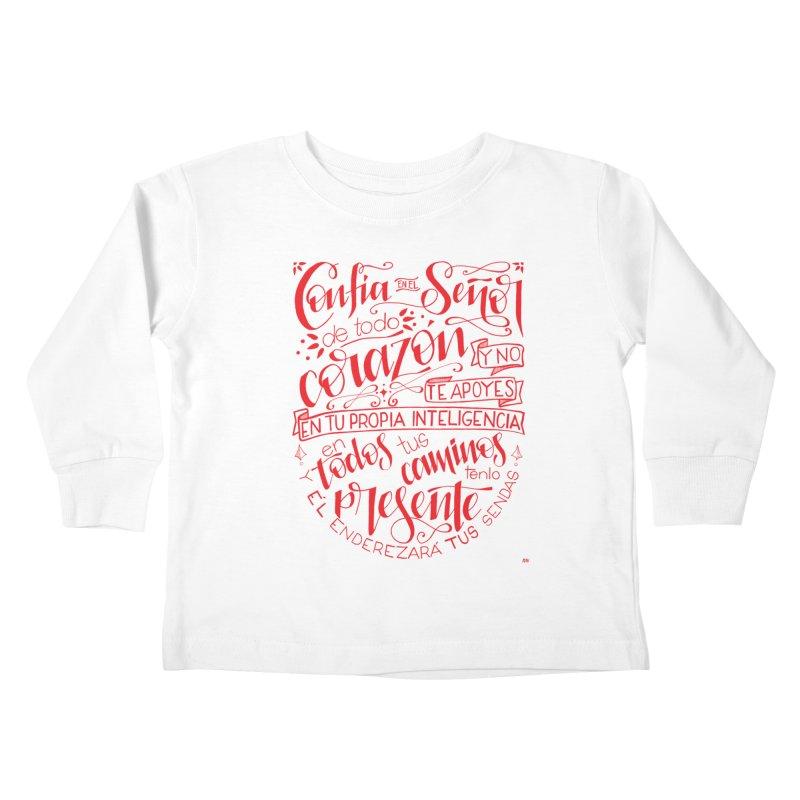 Confía en el Señor de todo corazón Kids Toddler Longsleeve T-Shirt by Andrea Garrido V - Shop