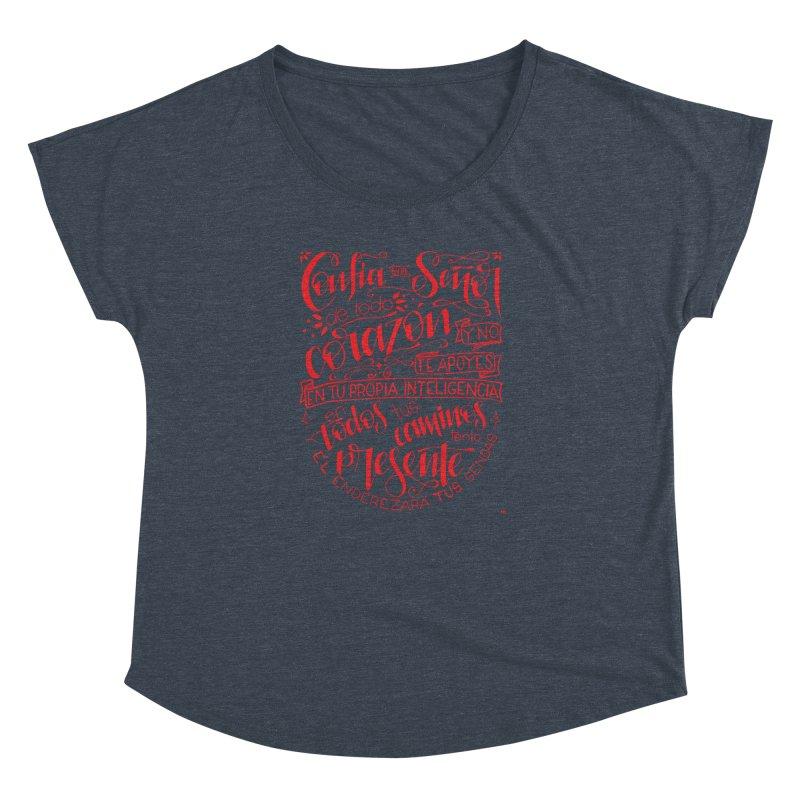 Confía en el Señor de todo corazón Women's Dolman Scoop Neck by Andrea Garrido V - Shop