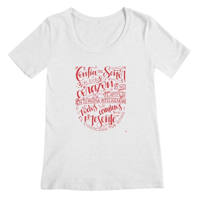 Confía en el Señor de todo corazón Women's Regular Scoop Neck by Andrea Garrido V - Shop