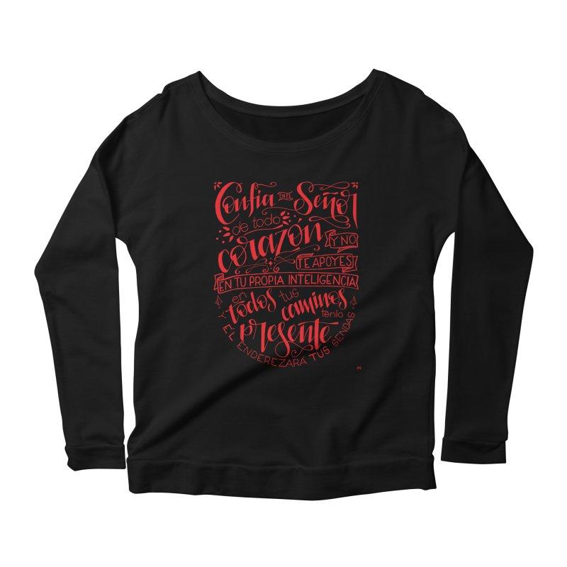 Confía en el Señor de todo corazón Women's Scoop Neck Longsleeve T-Shirt by Andrea Garrido V - Shop
