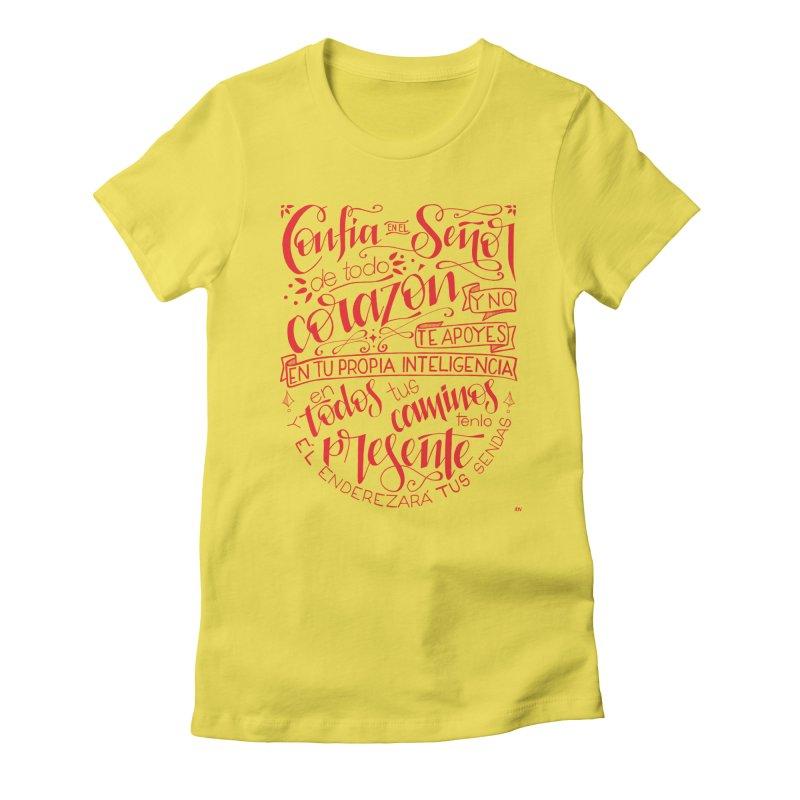 Confía en el Señor de todo corazón Women's Fitted T-Shirt by Andrea Garrido V - Shop