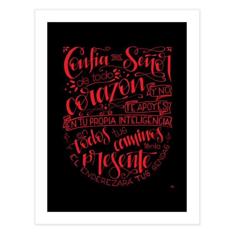 Confía en el Señor de todo corazón Home Fine Art Print by Andrea Garrido V - Shop
