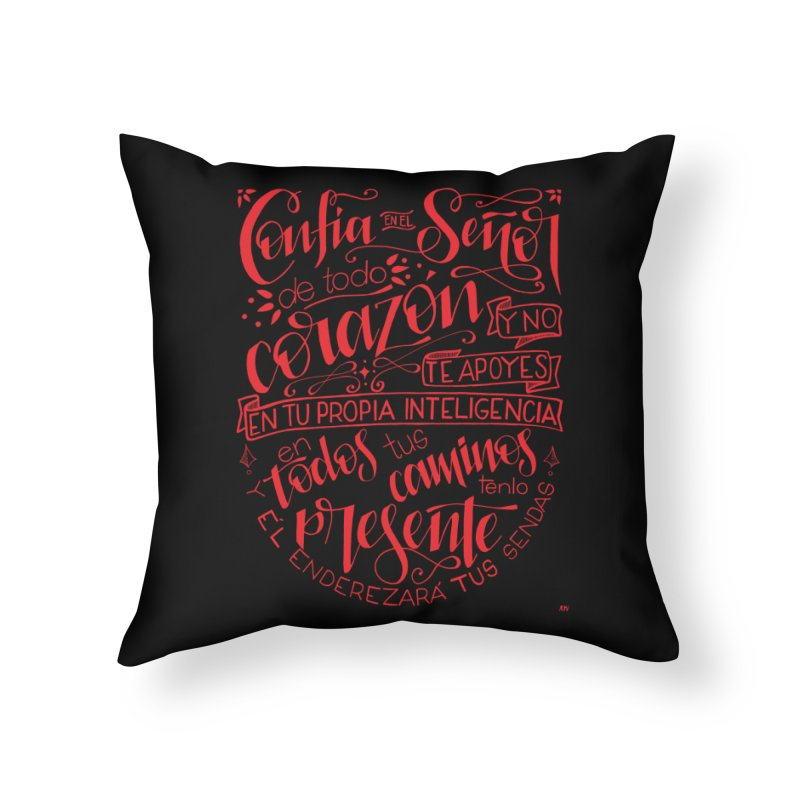 Confía en el Señor de todo corazón Home Throw Pillow by Andrea Garrido V - Shop