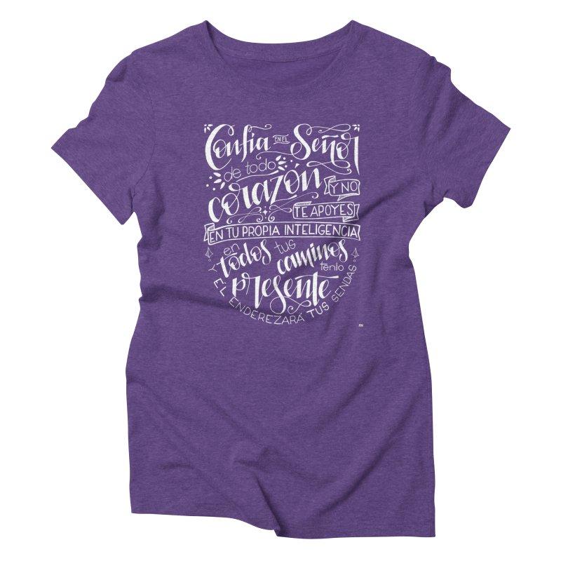 Confía en el Señor - Blanco Women's Triblend T-Shirt by Andrea Garrido V - Shop
