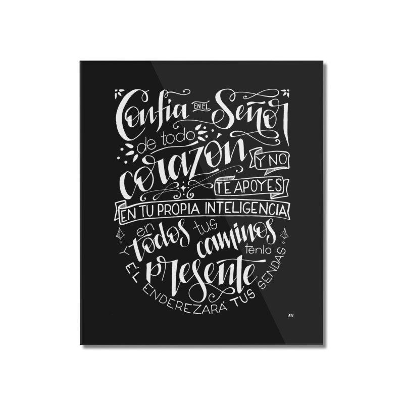 Confía en el Señor - Blanco Home Mounted Acrylic Print by Andrea Garrido V - Shop