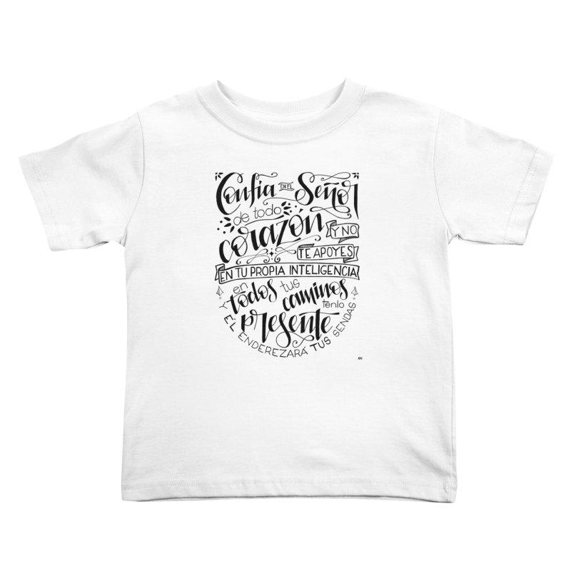 Confía en el Señor - negro Kids Toddler T-Shirt by Andrea Garrido V - Shop