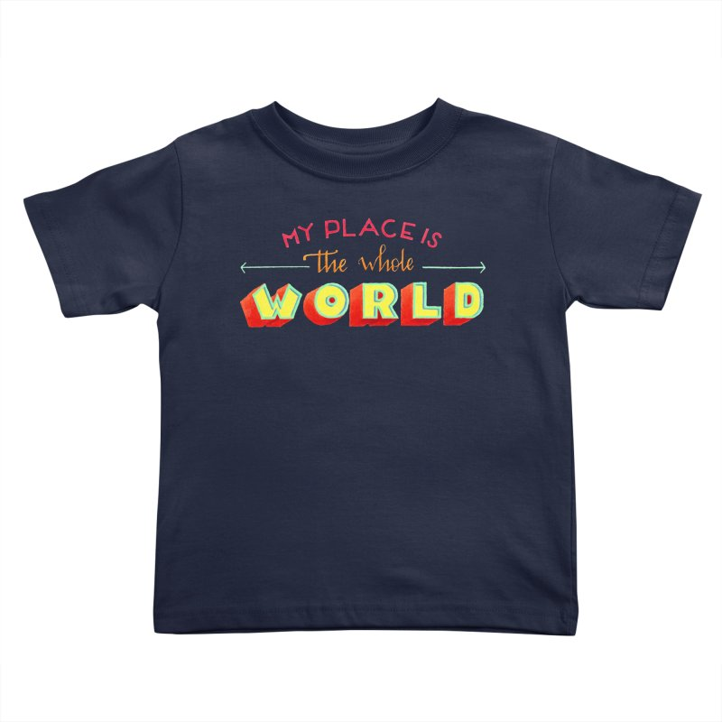 The whole world Kids Toddler T-Shirt by Andrea Garrido V - Shop