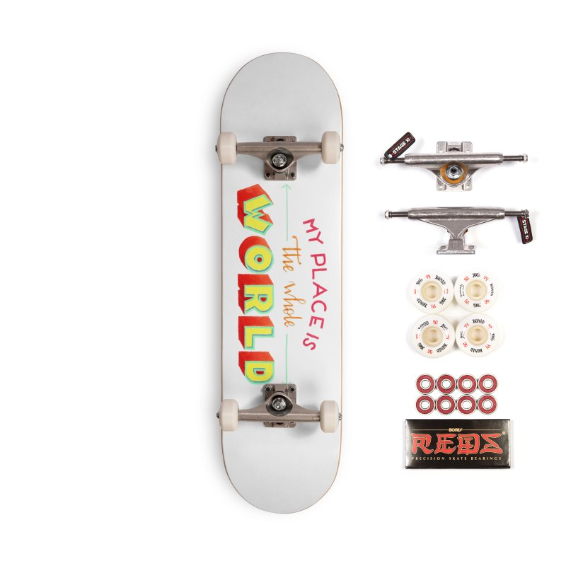 The whole world Accessories Complete - Pro Skateboard by Andrea Garrido V - Shop