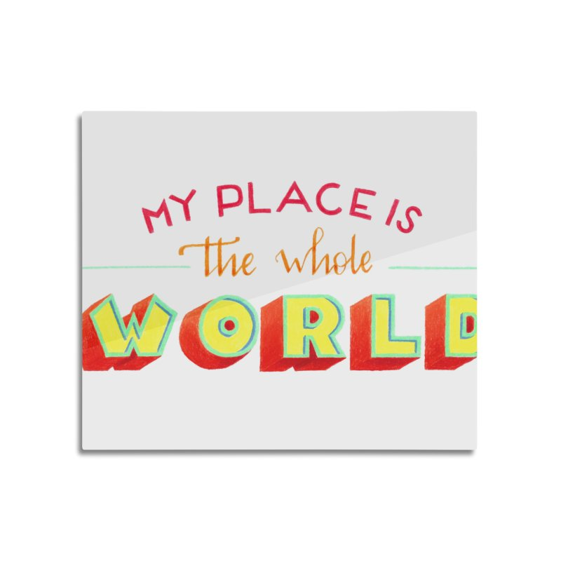 The whole world Home Mounted Aluminum Print by Andrea Garrido V - Shop