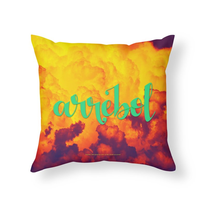 Arrebol Home Throw Pillow by Andrea Garrido V - Shop