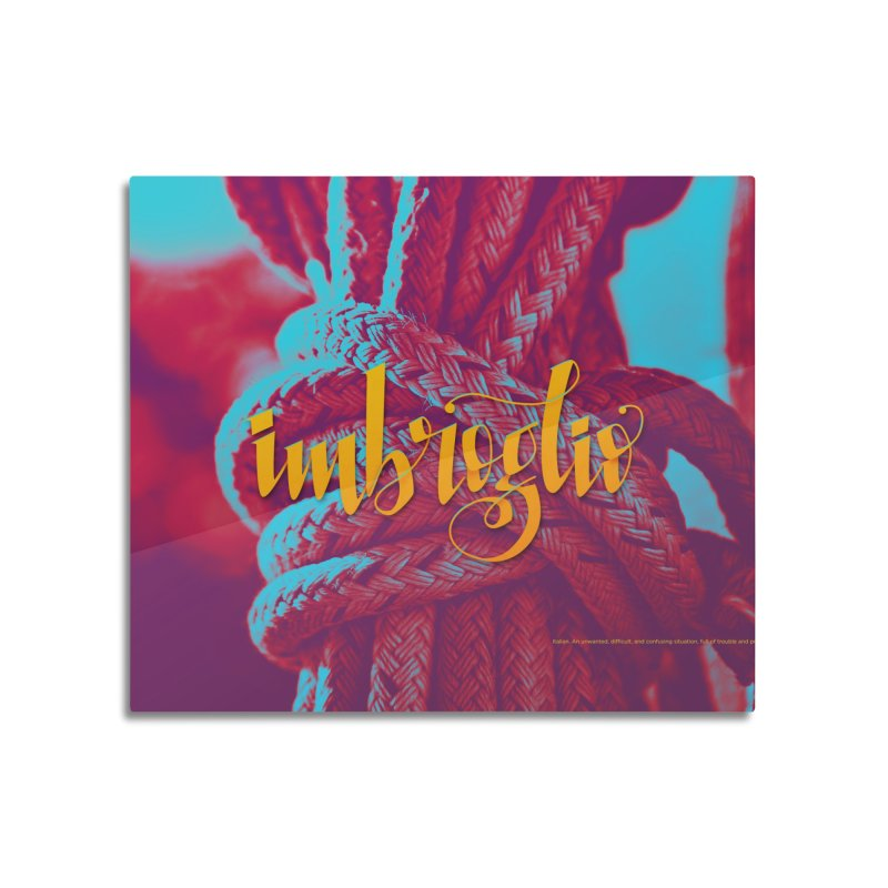 Imbroglio - beautiful words Home Mounted Aluminum Print by Andrea Garrido V - Shop