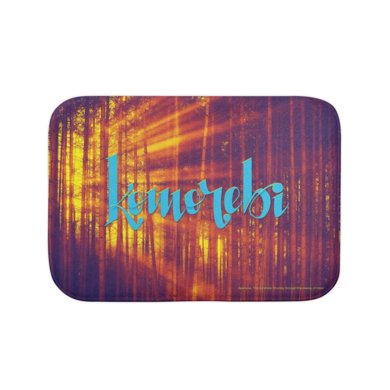 Komorebi - beautiful words Home Bath Mat by Andrea Garrido V - Shop