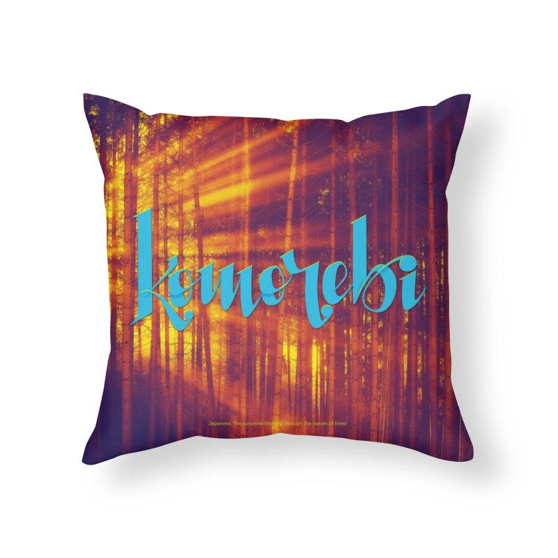 Komorebi - beautiful words Home Throw Pillow by Andrea Garrido V - Shop