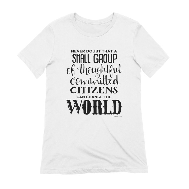 Change the world Women's Extra Soft T-Shirt by Andrea Garrido V - Shop