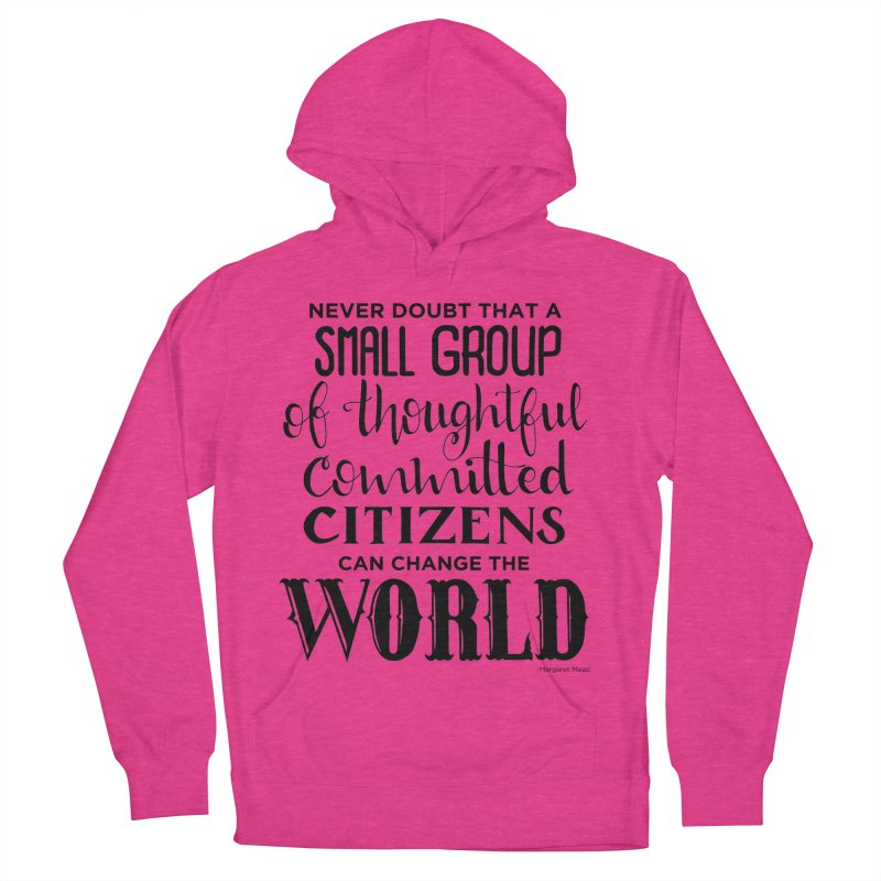 Change the world Women's French Terry Pullover Hoody by Andrea Garrido V - Shop