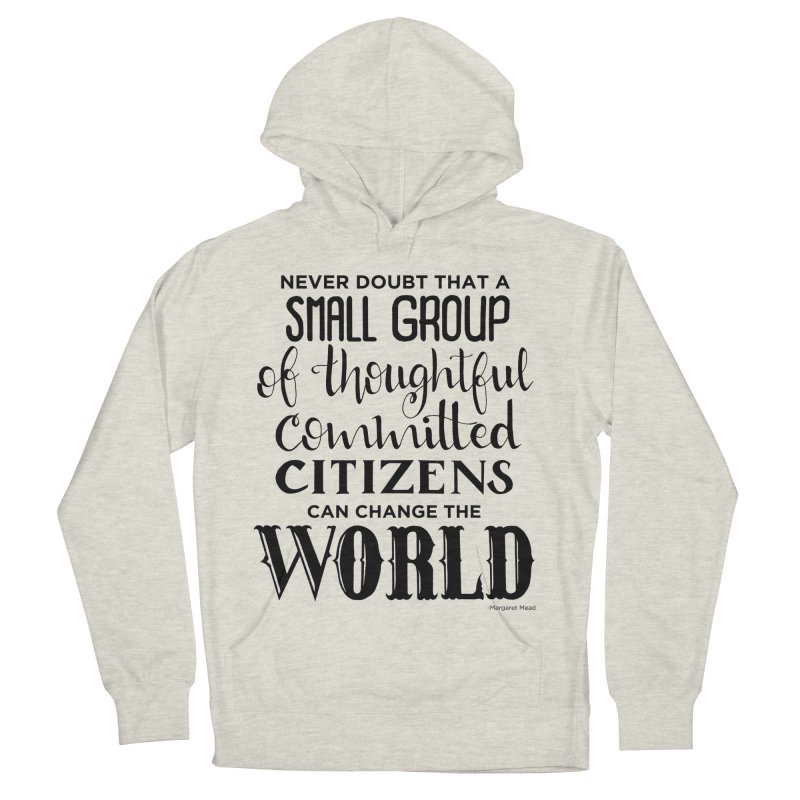 Change the world Men's French Terry Pullover Hoody by Andrea Garrido V - Shop