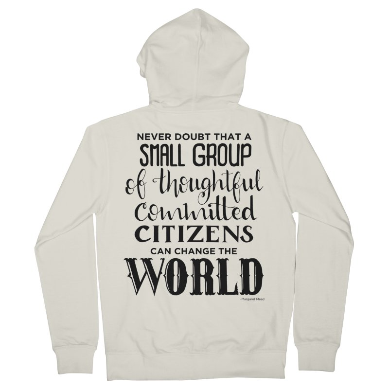 Change the world Women's French Terry Zip-Up Hoody by Andrea Garrido V - Shop