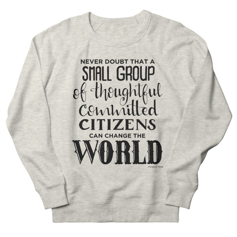 Change the world Women's French Terry Sweatshirt by Andrea Garrido V - Shop