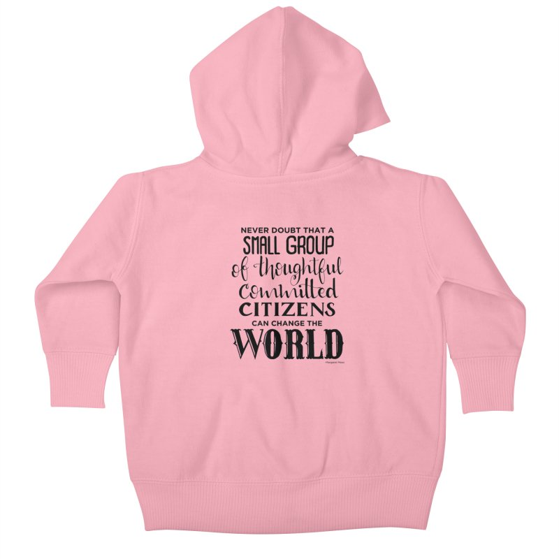 Change the world Kids Baby Zip-Up Hoody by Andrea Garrido V - Shop