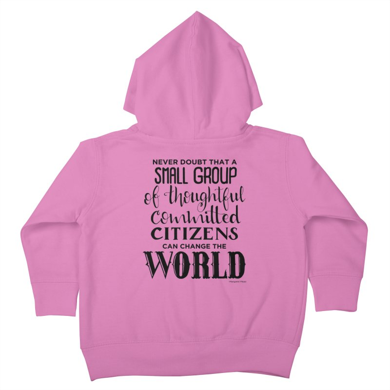 Change the world Kids Toddler Zip-Up Hoody by Andrea Garrido V - Shop