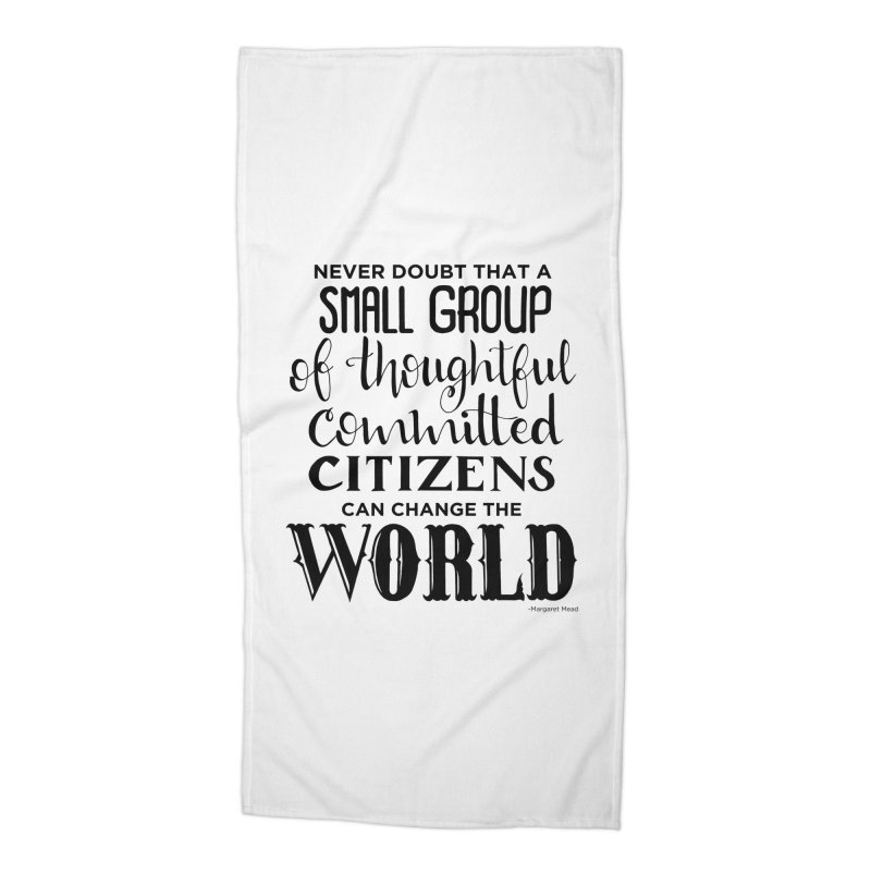 Change the world Accessories Beach Towel by Andrea Garrido V - Shop