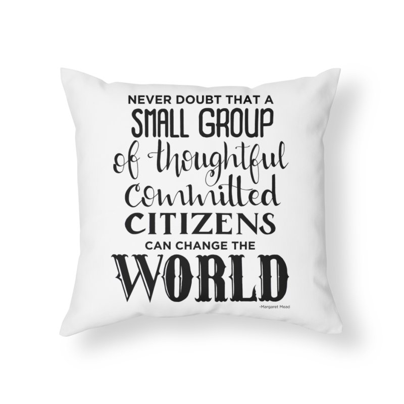 Change the world Home Throw Pillow by Andrea Garrido V - Shop
