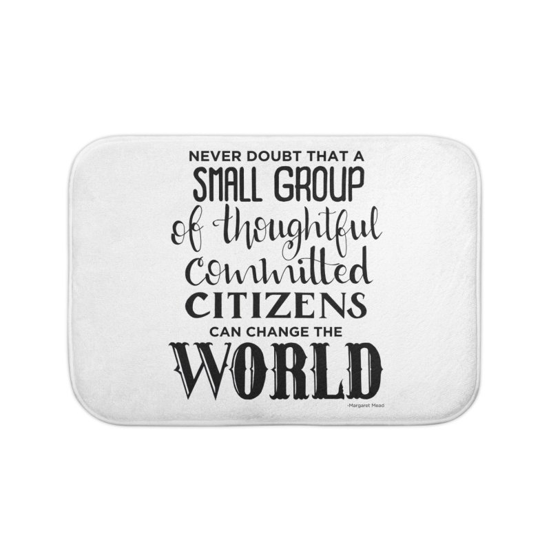 Change the world Home Bath Mat by Andrea Garrido V - Shop