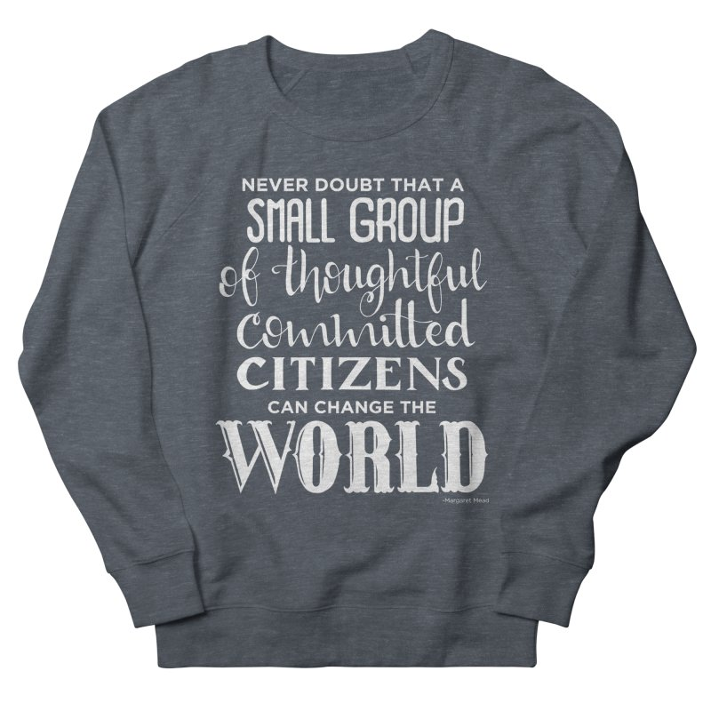 Change the world - white version Women's French Terry Sweatshirt by Andrea Garrido V - Shop