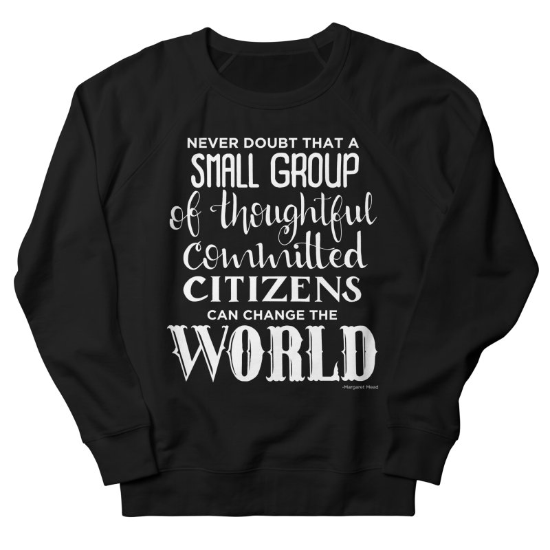 Change the world - white version Men's French Terry Sweatshirt by Andrea Garrido V - Shop