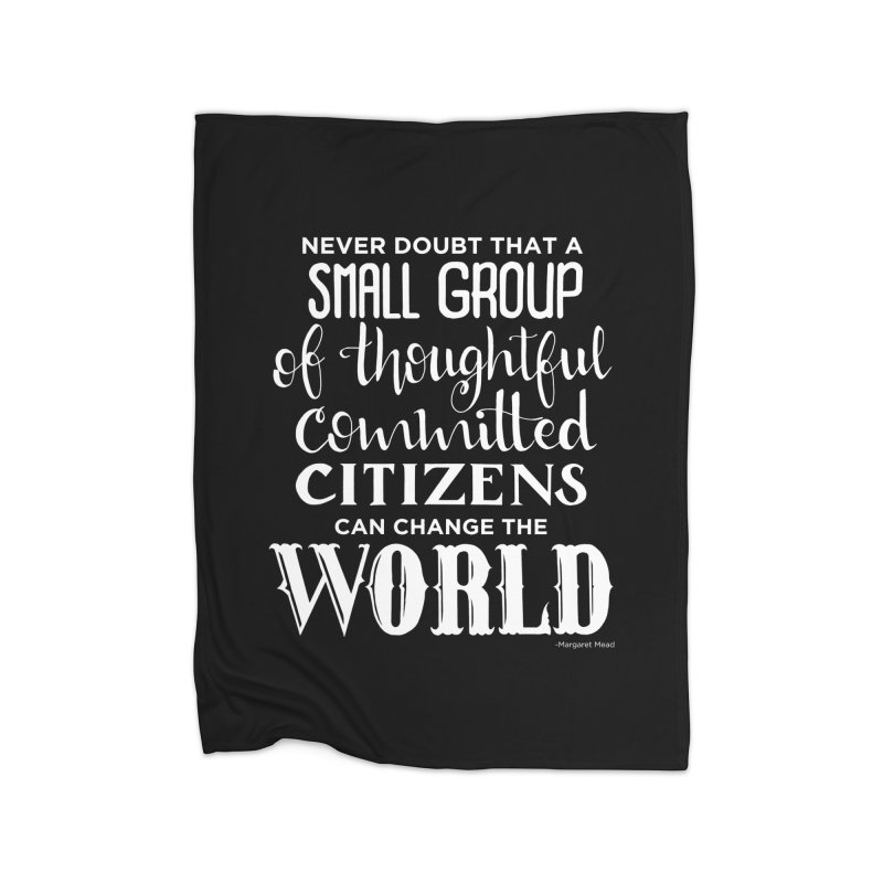 Change the world - white version Home Fleece Blanket Blanket by Andrea Garrido V - Shop