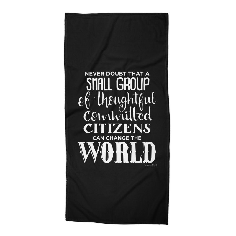 Change the world - white version Accessories Beach Towel by Andrea Garrido V - Shop