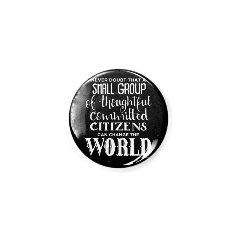 Change the world - white version Accessories Button by Andrea Garrido V - Shop