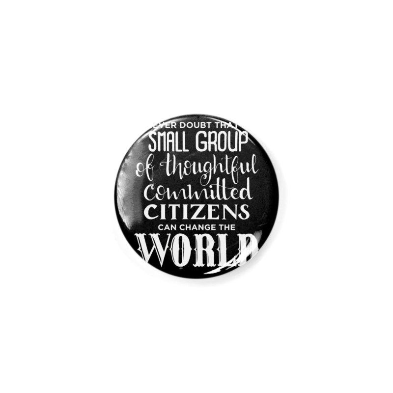 Change the world - white version Accessories Button by Andrea Garrido V - Shop