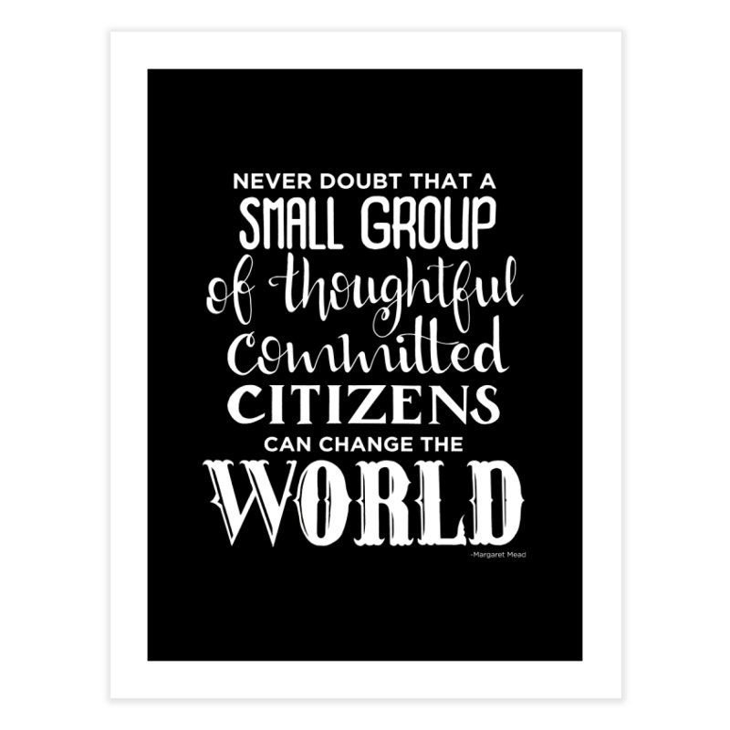 Change the world - white version Home Fine Art Print by Andrea Garrido V - Shop