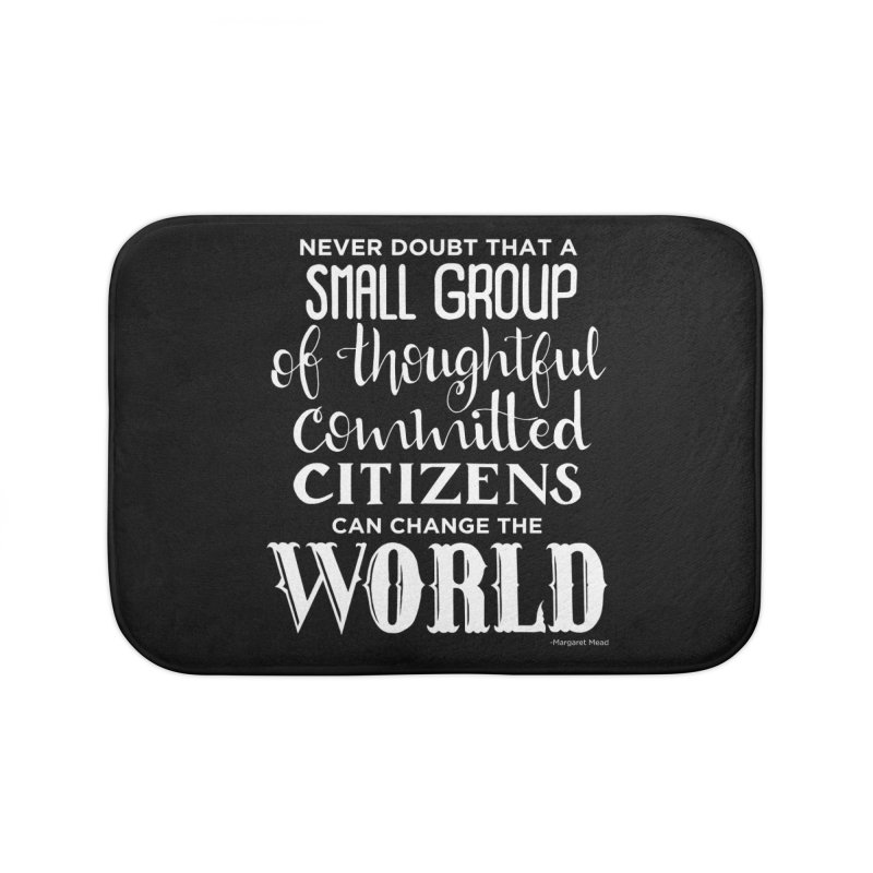 Change the world - white version Home Bath Mat by Andrea Garrido V - Shop
