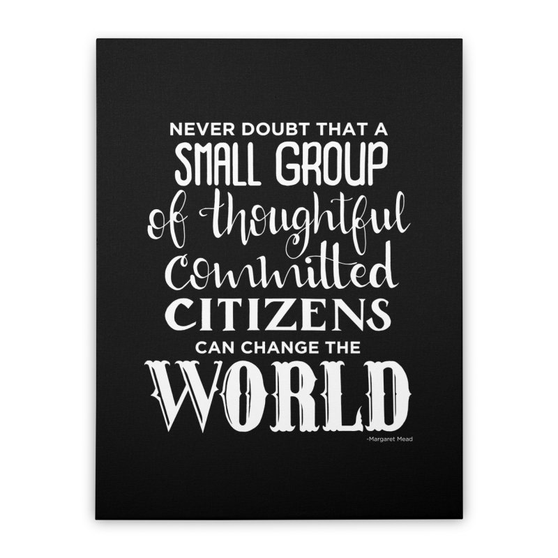 Change the world - white version Home Stretched Canvas by Andrea Garrido V - Shop