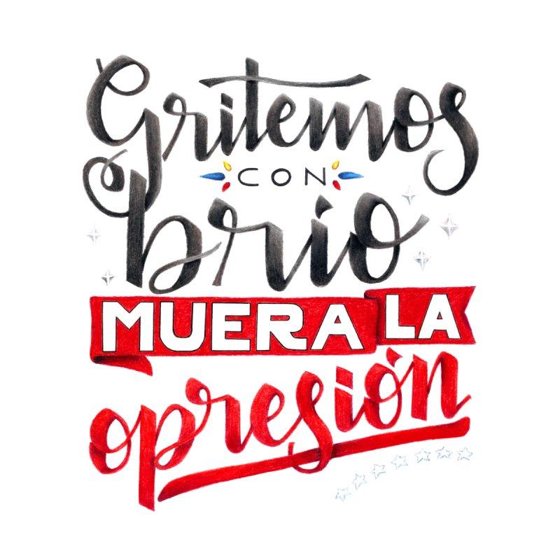Gritemos con brío muera la opresión Men's T-Shirt by Andrea Garrido V - Shop