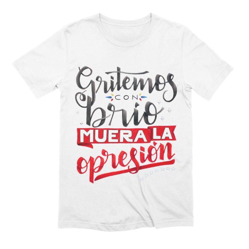 Gritemos con brío muera la opresión Men's Extra Soft T-Shirt by Andrea Garrido V - Shop