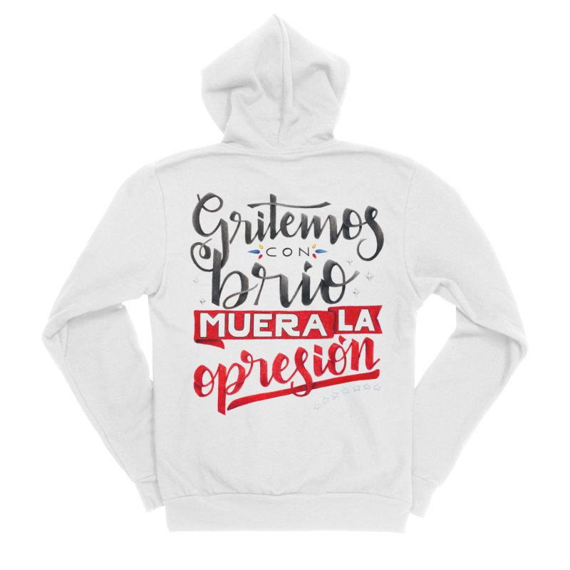 Gritemos con brío muera la opresión Women's Sponge Fleece Zip-Up Hoody by Andrea Garrido V - Shop