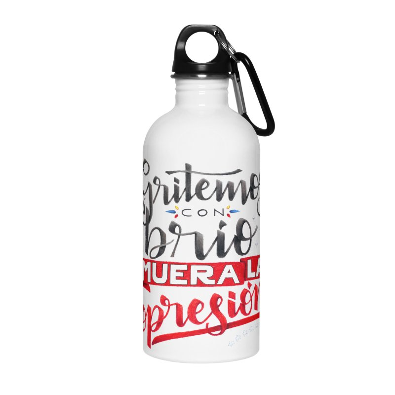Gritemos con brío muera la opresión Accessories Water Bottle by Andrea Garrido V - Shop